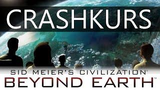 Crashkurs: Beyond Earth | Tutorial [Deutsch]