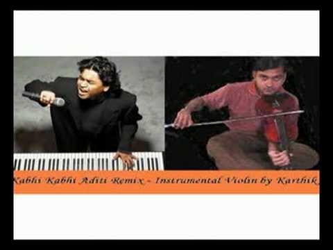 Kabhi Kabhi Aditi Zindagi Remix- Instrumental Violin Karthik