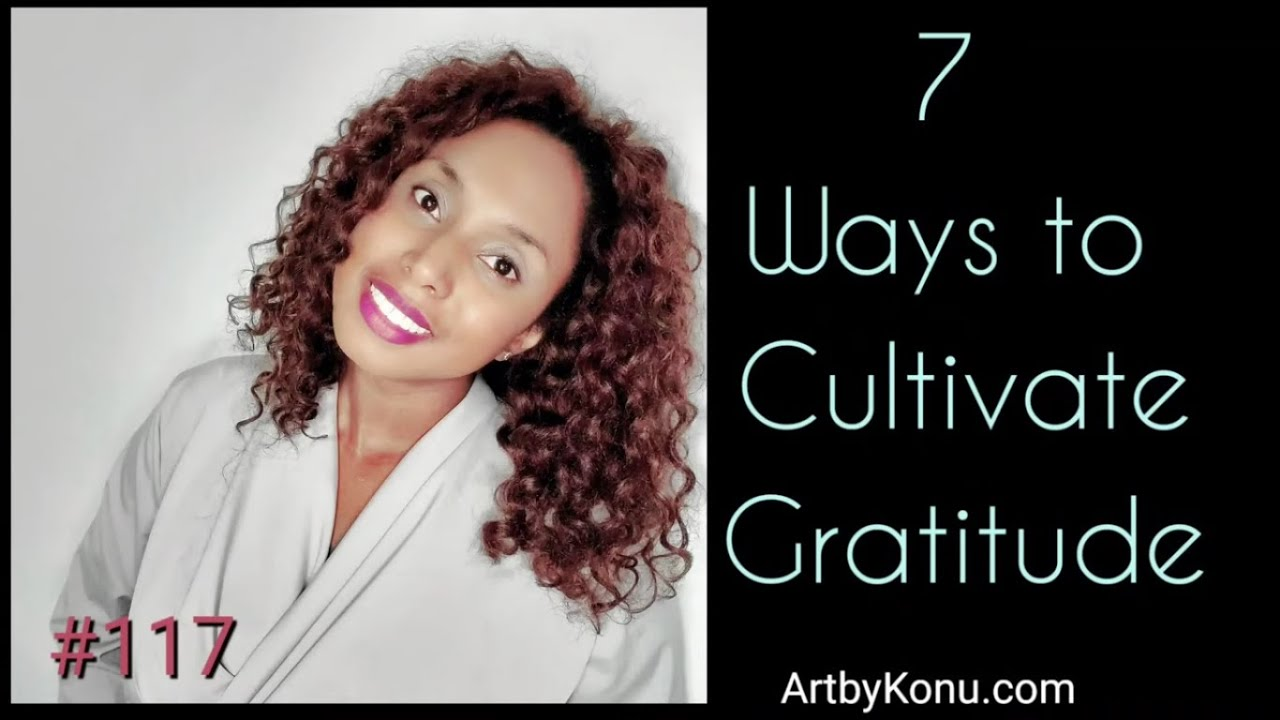 Ways to Cultivate Gratitude