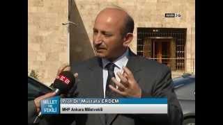 MİLLET VE VEKİLİ PROF. DR. MUSTAFA ERDEM