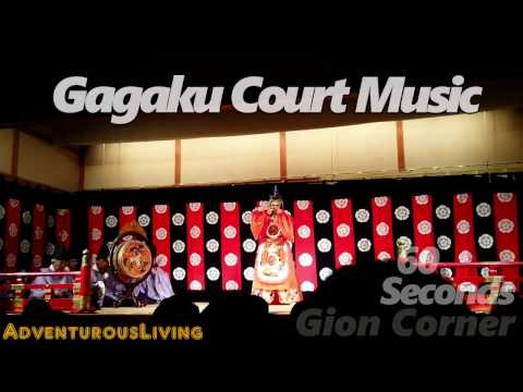 Gagaku Court Music-60 seconds Gion Corner, Kyoto