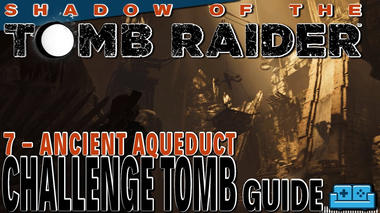 Download SHADOW OF THE TOMB RAIDER | CHALLENGE TOMBS PT. 7
