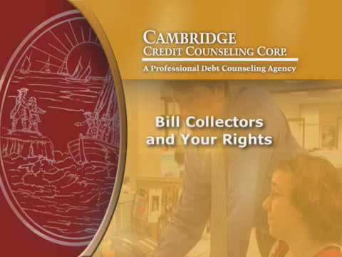 Cambridge Credit: Bill Collectors and Your Rights