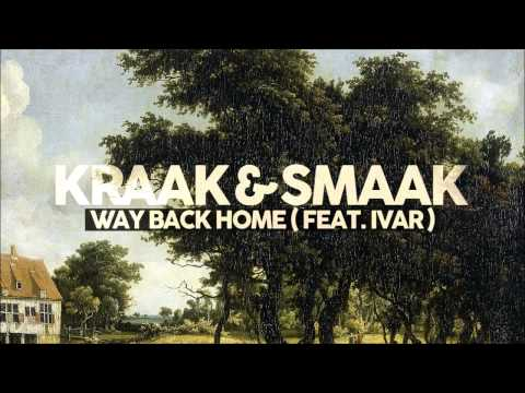 Kraak & Smaak - Way Back Home (feat. Ivar)
