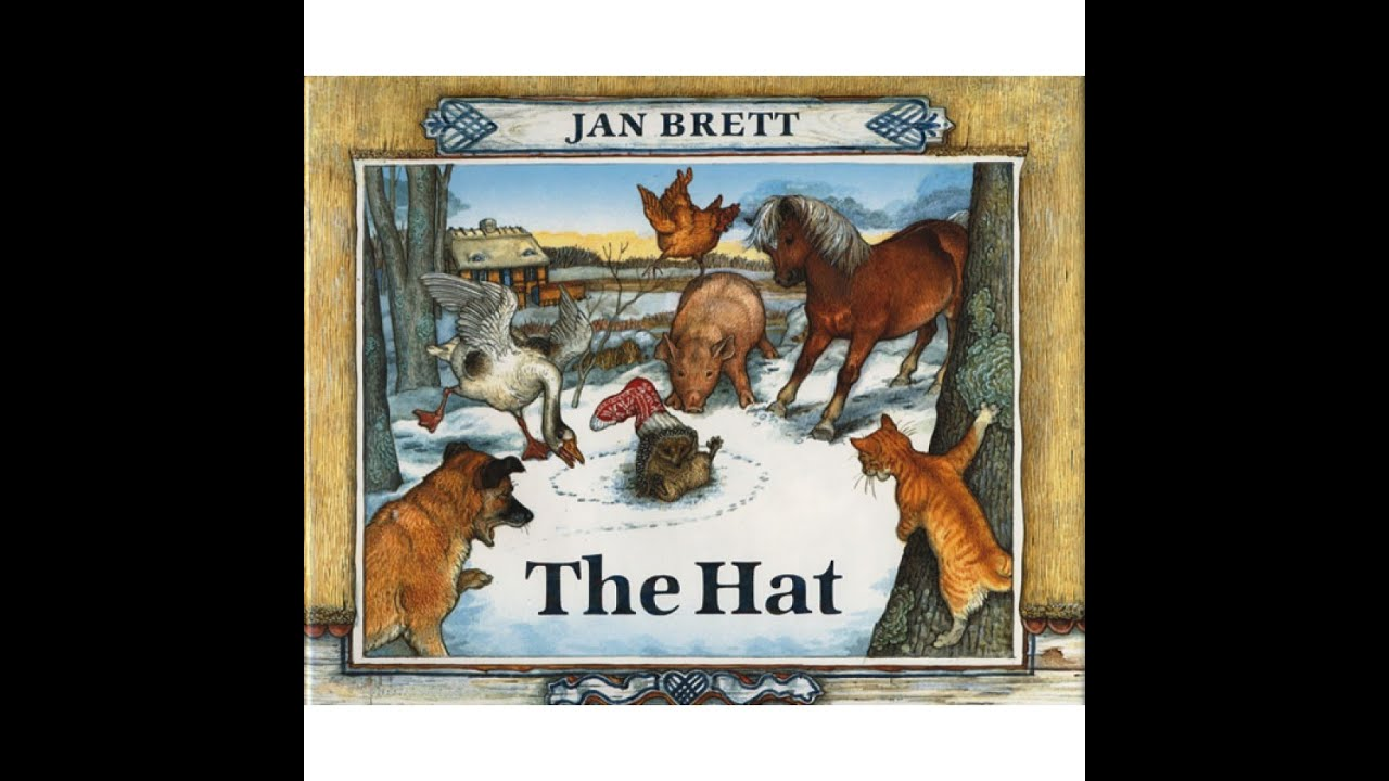 The Hat by Jan Brett - YouTube