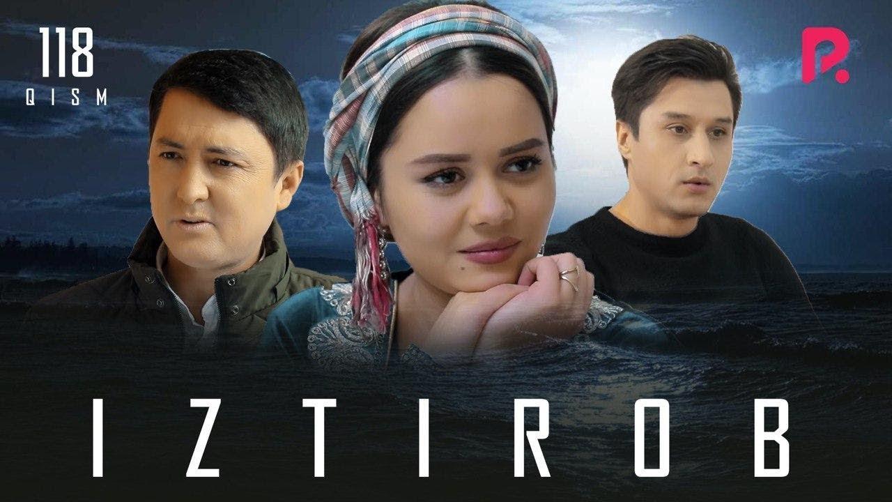 Iztirob (o'zbek serial) | Изтироб (узбек сериал) 118-qism