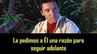 ELVIS PRESLEY - We call on Him ( con subtitulos en español ) BEST SOUND
