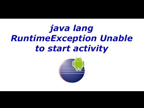 java lang RuntimeException Unable to start activity