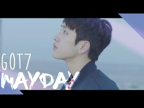[M/V] GOT7 (갓세븐) - MAYDAY (FAN EDIT)