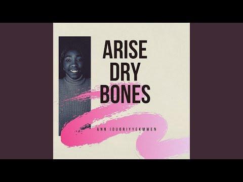 Arise Dry Bones