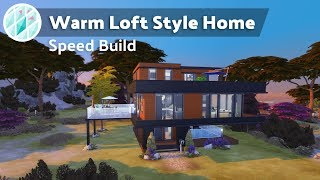 The Sims 4 /\ WARM LOFT STYLE HOME /\ Speed build