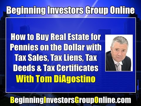 BIG Online January 2018: Buying Houses for Pennies on the Dollar at Tax Sales with Tom DiAgostino