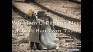 Sib Hawm Tig Tsis Tau Rov Qab Lyrics