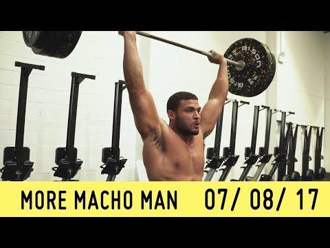 MORE Macho Man | 07/08/2017 | Crossfit