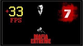 Mafia - Extreme - Миссия 7 - Vision Distortion Race Car(Команда +33FPS представляет вам прохождение режима