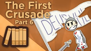 Europe: The First Crusade - VI: On to Jerusalem - Extra History