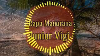 Rapa Manurana - Junior Vigi