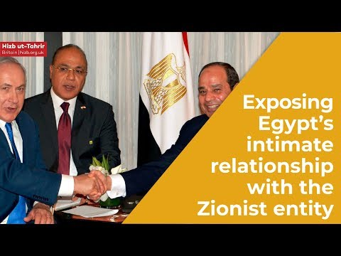 Exposing Egypt's intimate relationship with the Zionist entity