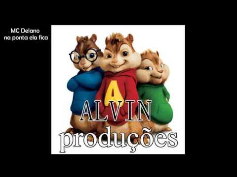 Mc Delano na ponta ela fica (alvin e os esquilos) alvin produções