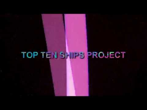 TOP TEN SHIPS PROJECT    REOPENED {READ DB}