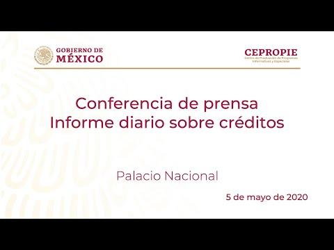 Conferencia de prensa. Informe diario sobre créditos. Martes 5 de mayo de 2020