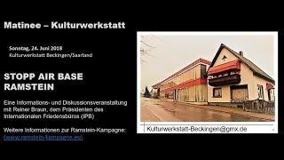 Matine in der Kulturwerkstatt Beckingen zur Kampagne STOPP Ramstein am 2018 06 24