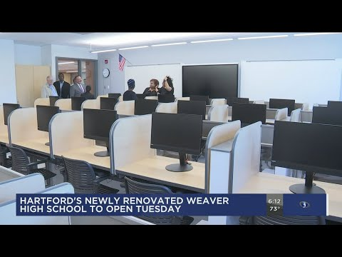 Hartford's newly renovated Weaver High School opens Tuesday