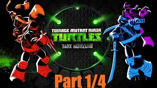 Nickelodeon Games: Teenage Mutant Ninja Turtles - DARK HORIZONS Part 1