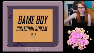 Game Boy Collection Stream! - Eŗin Plays Extras