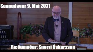 Ræðumaður: Snorri Óskarsson.