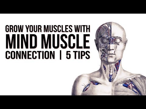 Grow your Muscles with MIND MUSCLE Connection | 5 Tips...