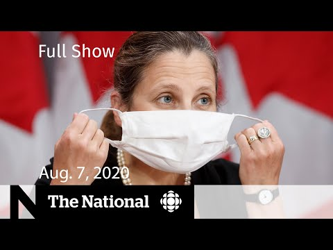 CBC News: The National | Aug. 7, 2020 |Canada To Set Retaliatory Tariffs Against The U.S.