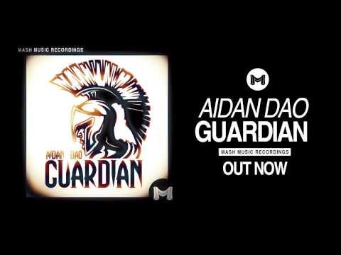 Aidan Dao - GUARDIAN [Out Now]