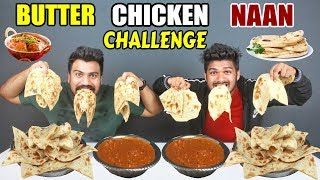 EPIC BUTTER CHICKEN \u0026 NAAN EATING CHALLENGE | SPICY CHICKEN CHALLENGE | Food Challenge India(Ep-91)