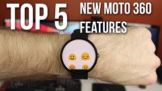 Top 5 New Moto 360 Features on Android 5.1.1!