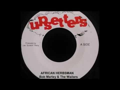 BOB MARLEY & THE WAILERS - African Herbsman [1970]