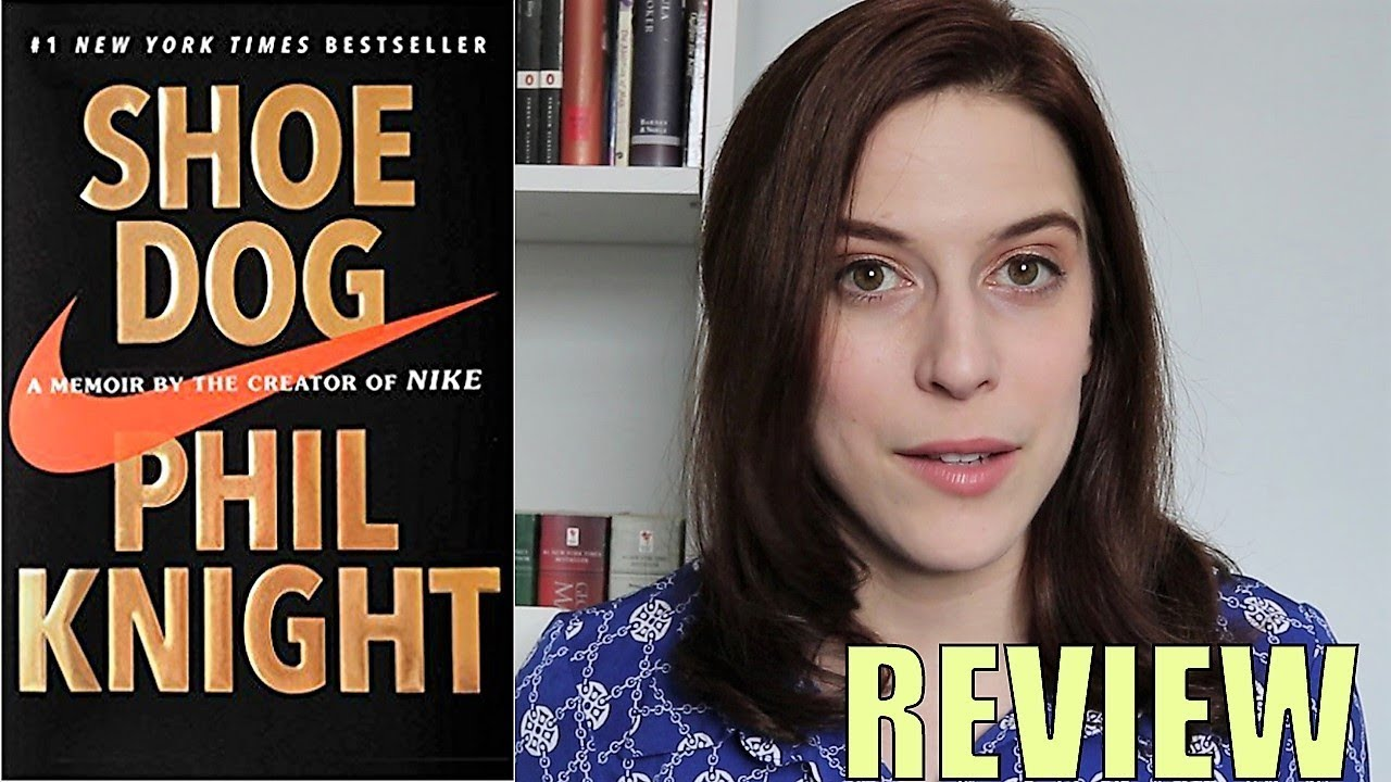 75690de8fe152d Review  SHOE DOG A Memoir by the Creator of NIKE Philip Knight - YouTube
