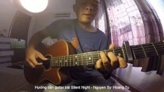 Hướng Dẫn Chơi Guitar bài Silent Night với Finger Style cơ bản