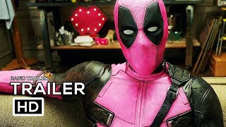 DEADPOOL 2 Pink Suit Trailer NEW (2018) Ryan Reynolds Marvel Superhero Movie HD