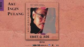 Gambar cover Ebiet G. Ade - Isyu (Official Audio)