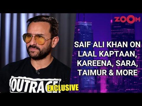 Saif Ali Khan on Laal Kaptaan, Kareena Kapoor, Sara Ali Khan, Kabir Singh, Taimur & more | Exclusive