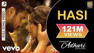 Download Hasi Full Video - Hamari Adhuri Kahani|Emraan Hashmi, Vidya Balan|Ami Mishra|Mohit Suri