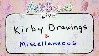 Kirby Drawings and Misc. - Art Salad Live