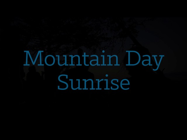 Mountain Day Sunrise