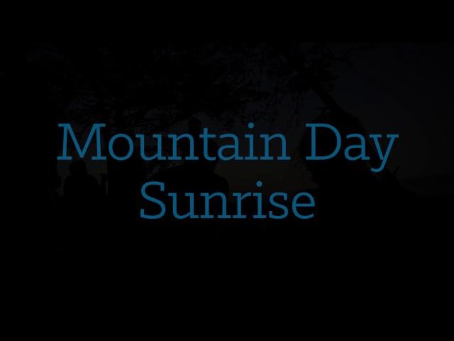 Mountain Day Sunrise