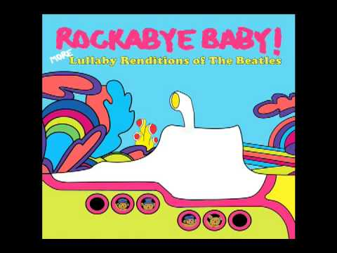 All You Need is Love Rockabye Lullaby tribute to the Beatles