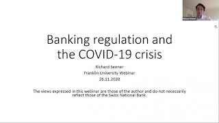 Banking Regulation During COVID-19 with Dr. Richard Senner (Swiss National Bank)