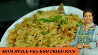 Mom Style Veg Egg Fried Rice - Mrs Vahchef