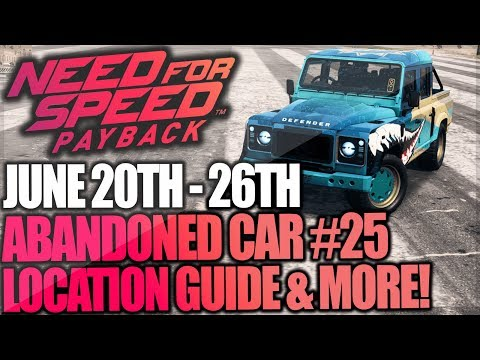 Need For Speed Payback BOSS Abandoned Cars #1 - Location Guide + Gameplay - SHRKATK LAND ROVER 110!
