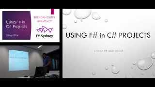 Using F# in C# Projects - Brendan Duffy